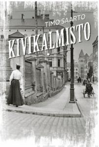 Timo Saarto: Kivikalmisto. Kustantaja: Karisto 2019. Sivumäärä: 240.