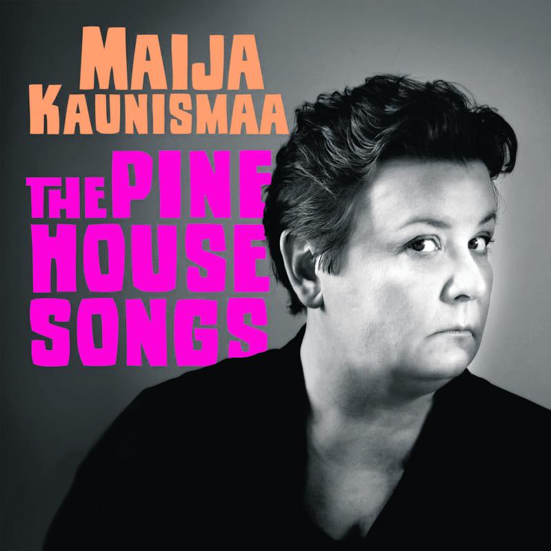 """Maija Kaunismaan toinen soololevy """"The Pine House Songs"""" julkaistaan 8.6."""