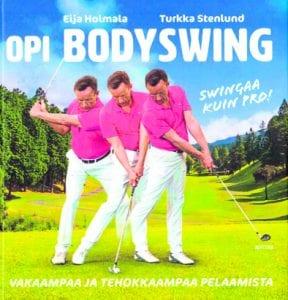 Eija Holmala, Turkka Stenlund: Opi bodyswing. Kustantaja: Fitra. Sivumäärä 160. Saatavuus ja hinta: Bodyswing.fi (-20 % alennus), ovh. 32,90 €.